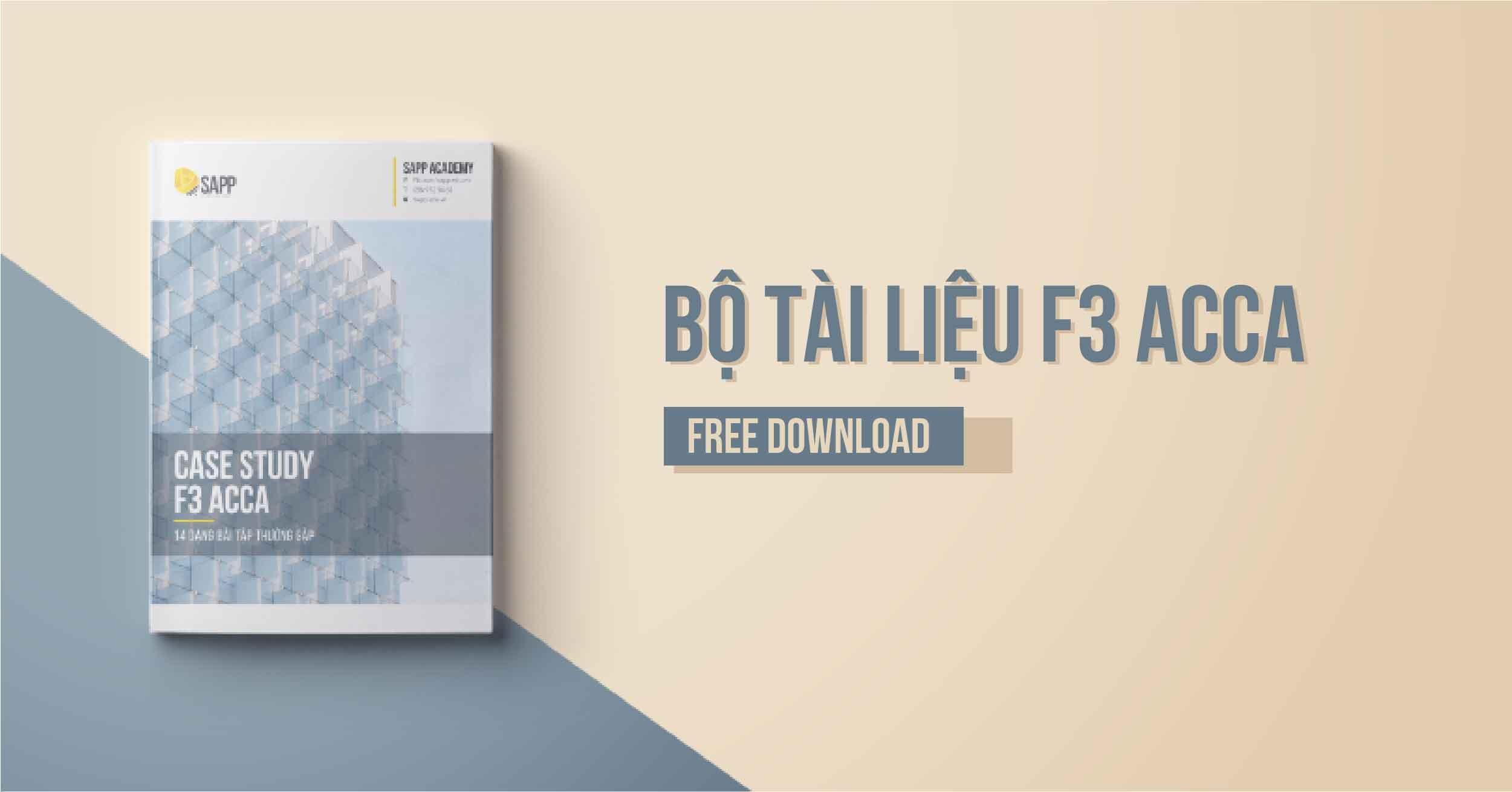 Free Download Bộ Tài Liệu F3 ACCA